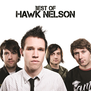 Best Of Hawk Nelson - Hawk Nelson