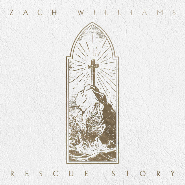 Album cover for Rescue Story by Zach Williams