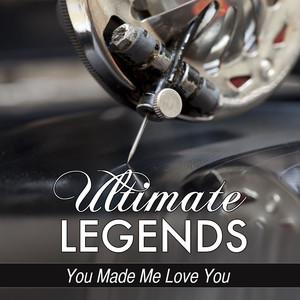 You Made Me Love You (Ultimate Legends Presents Judy Garland) album