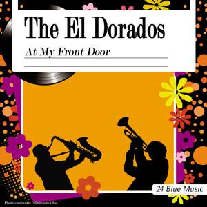 The El Dorados: At My Front Door album