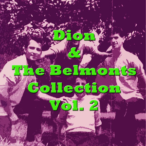 Dion & The Belmonts Collection, Vol. 2 album