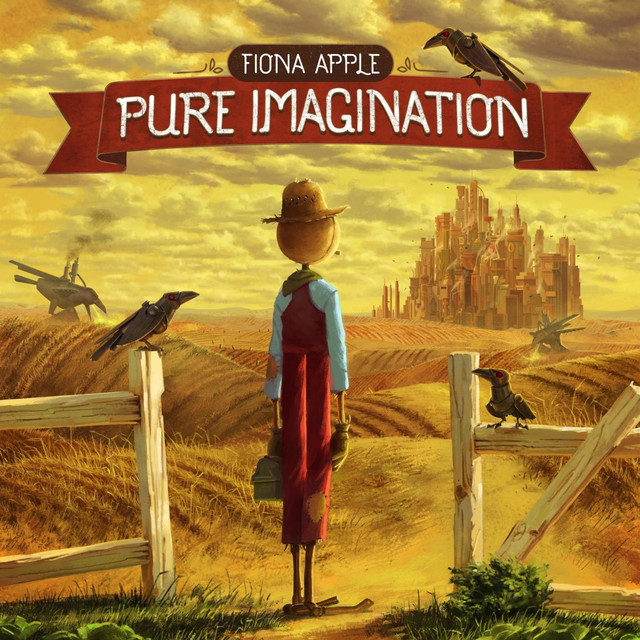 Pure Imagination A Song By Fiona Apple On Spotify