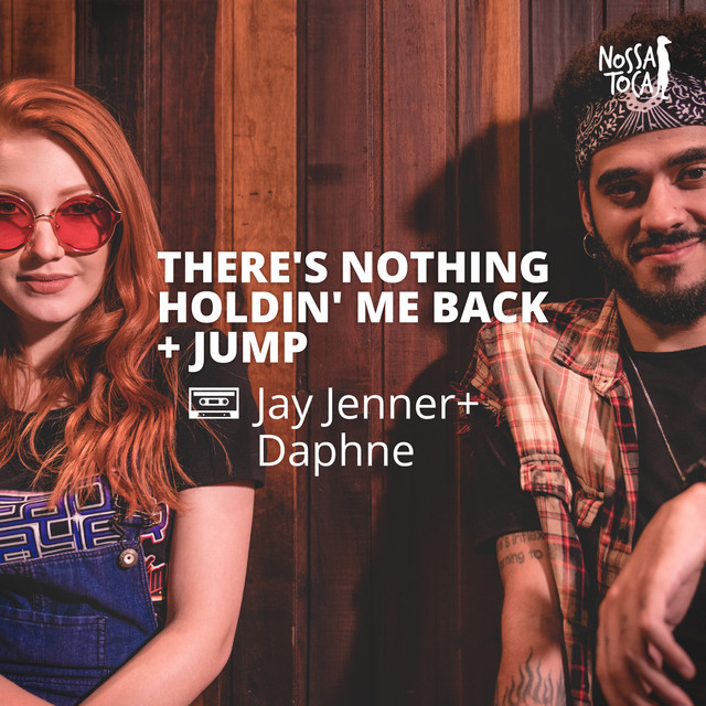 There's Nothing Holdin' Me Back / Jump