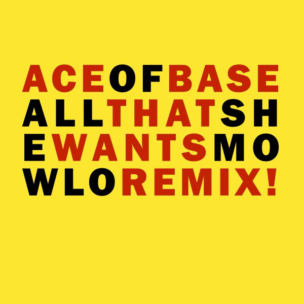 All That She Wants (Mowlo Remix)