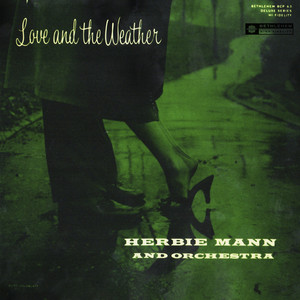 Love and the Weather (Remastered 2013) album