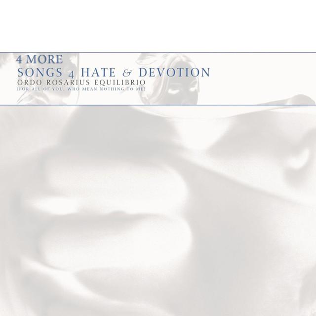 4 More Songs 4 Hate & Devotion (Original Mix)