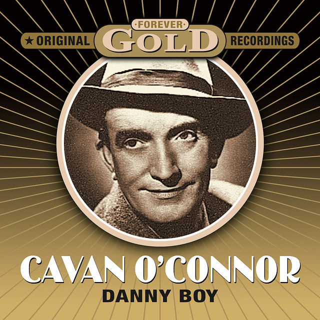 Forever Gold - Danny Boy (Remastered) by Cavan O'Connor on