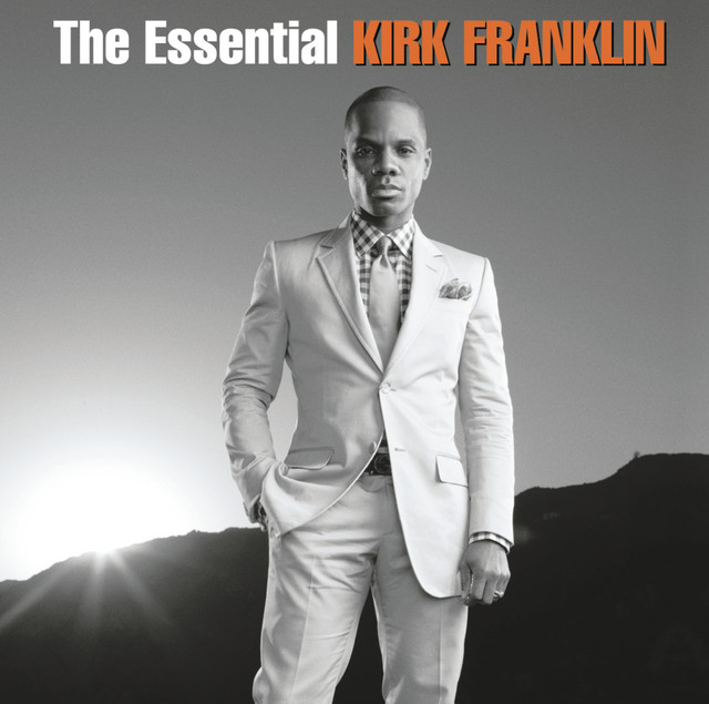 The Essential Kirk Franklin