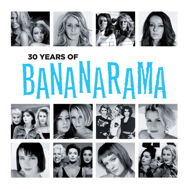 Bananarama 30 Years of Bananarama album cover