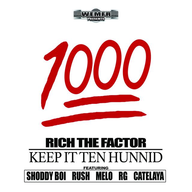 1000 (Keep It Ten Hunnid)