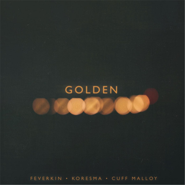 Golden (feat. Cuff Malloy)