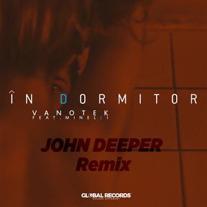 In Dormitor (John Deeper Remix) Albümü