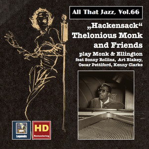 All That Jazz, Vol. 66: Hackensack – Thelonius Monk & Friends Play Monk & Ellington (2016 Remaster) album