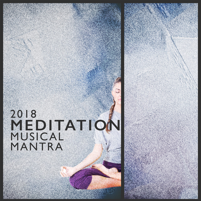 2018 Meditation Musical Mantra