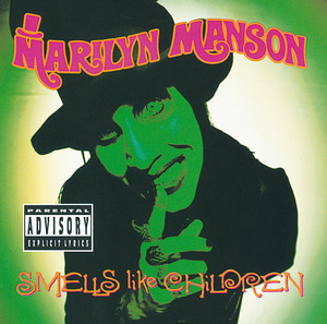 Smells Like Children Albumcover