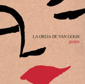 Guapa - La Oreja De Van Gogh