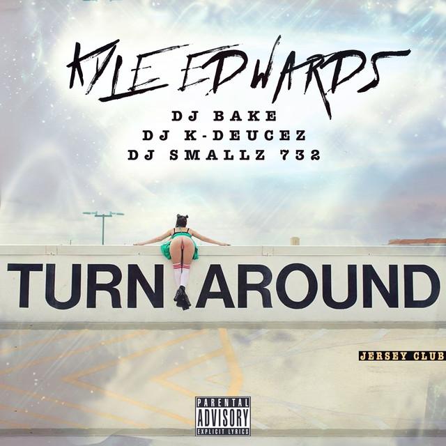 Turn Around (Jersey Club)