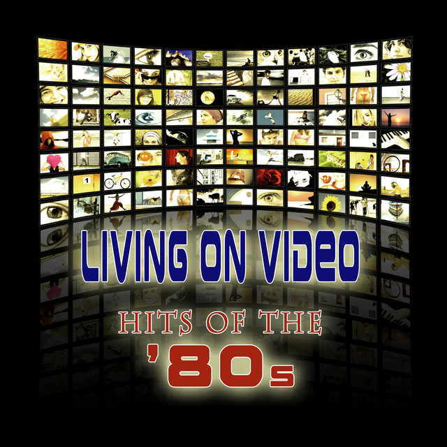 Various Artists Living On Video - Hits Of The '80s album cover