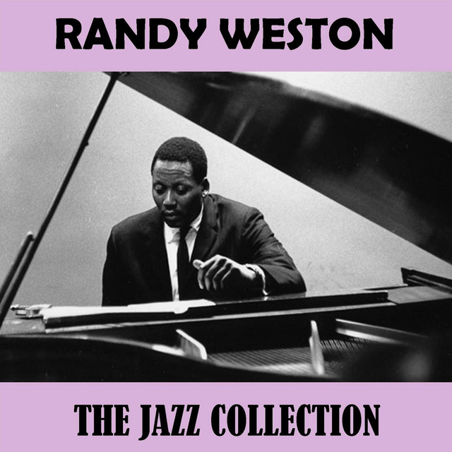 Randy Weston The Jazz Collection album cover