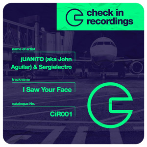 I Saw Your Face (jUANiTO aka John Aguilar & Sergielectro) Albümü