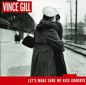 Let's Make Sure We Kiss Goodbye album