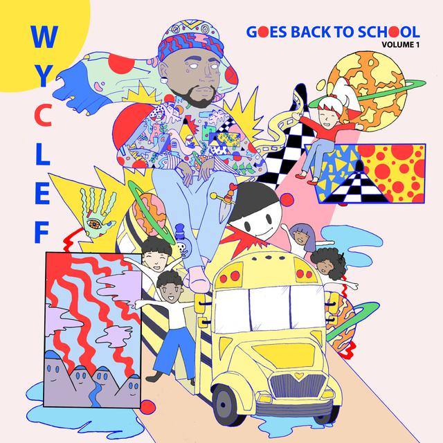 Album cover for Wyclef Goes Back To School by Wyclef Jean