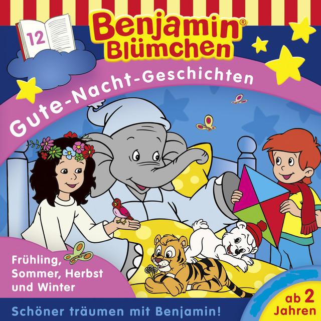 Gute-Nacht-Geschichten - Folge 12: Frühling, Sommer, Herbst und Winter Cover