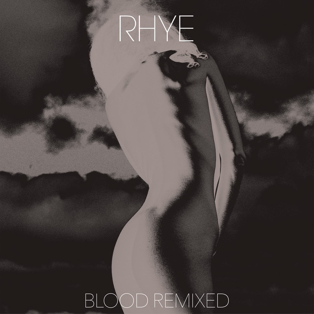 Album cover for Blood Remixed (Part 2) by Rhye