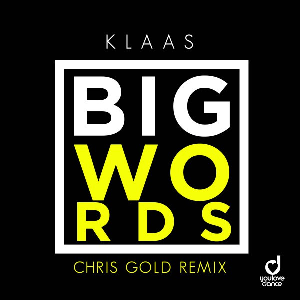 Big Words (Chris Gold Remix)