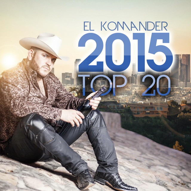 Album cover for El Komander 2015 Top 20 by El Komander