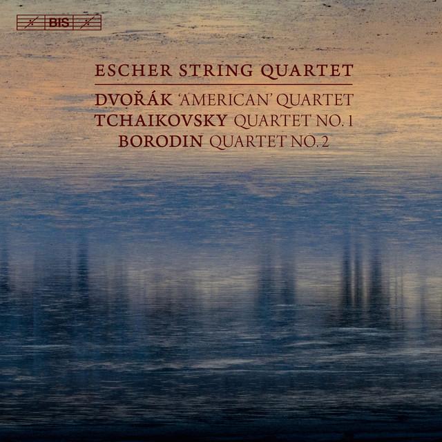 Dvořák: String Quartet No. 12 - Tchaikovsky: String Quartet No. 1 - Borodin: String Quartet No. 2