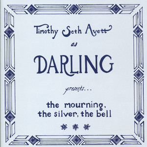 The Mourning, The Silver, The Bell - Darling