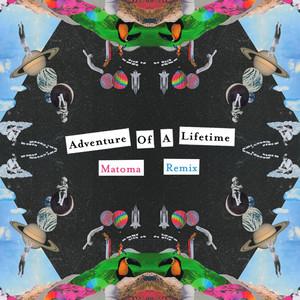 Adventure of a Lifetime (Matoma Remix) Albümü