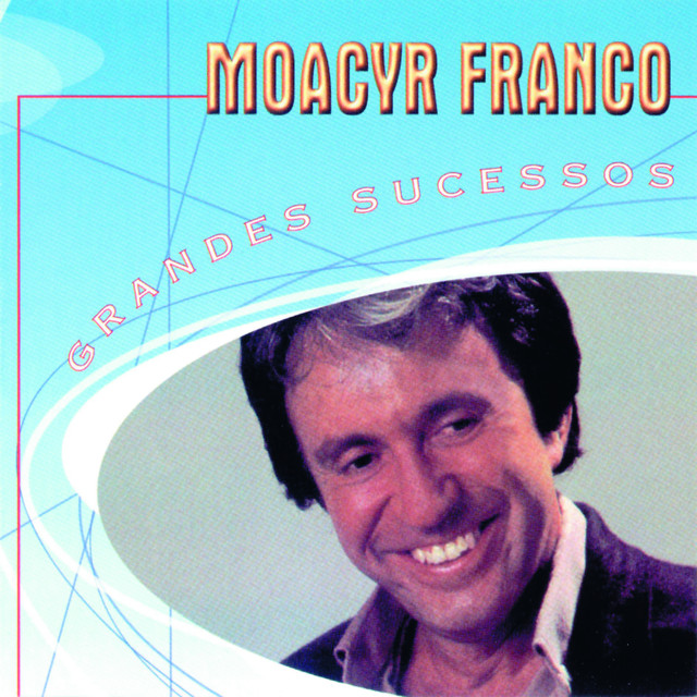 Grandes Sucessos - Moacyr Franco