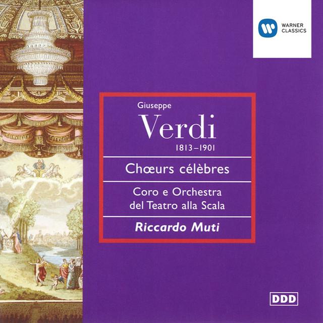 Verdi - Opera Choruses