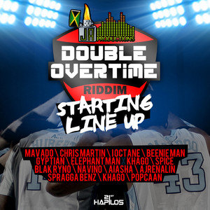 Double Overtime Riddim - Starting Line Up