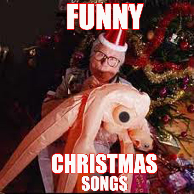 Funny Christmas Songs by The Humorist on Spotify