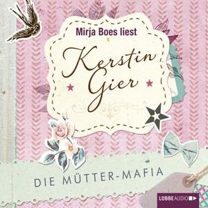 Die Mütter-Mafia Audiobook