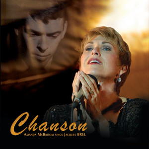 Chanson - Amanda Mcbroom Sings Jacques Brel album