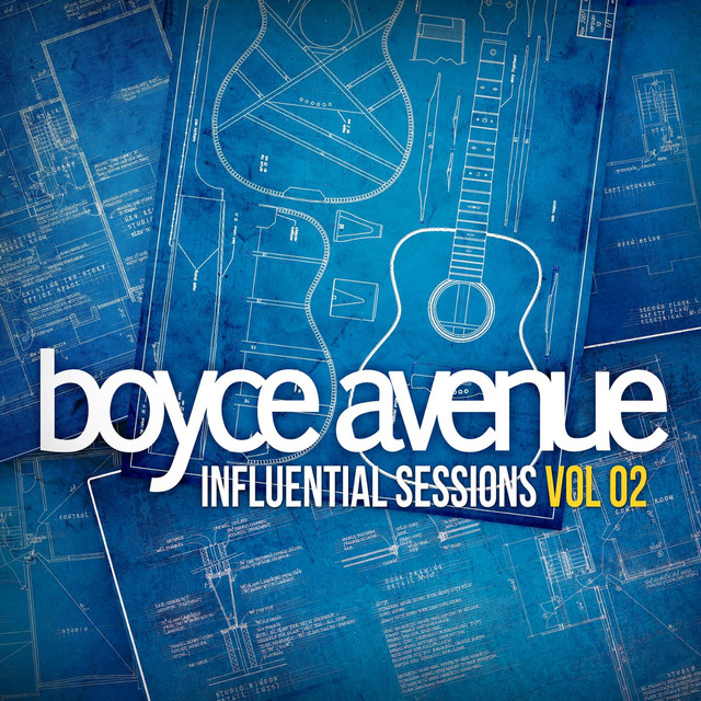 Album cover for Influential Sessions, Vol. 2 by Boyce Avenue