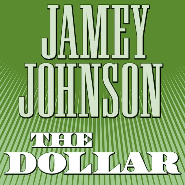 Jamey Johnson The Dollar album cover
