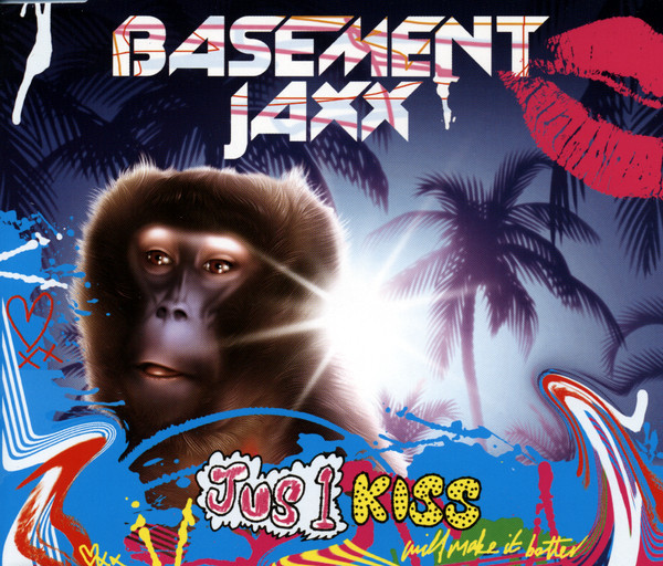 Basement Jaxx - Jus 1 Kiss Lyrics