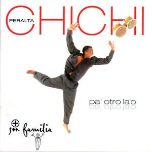 Pa' Otro La 'O - Chichi Peralta