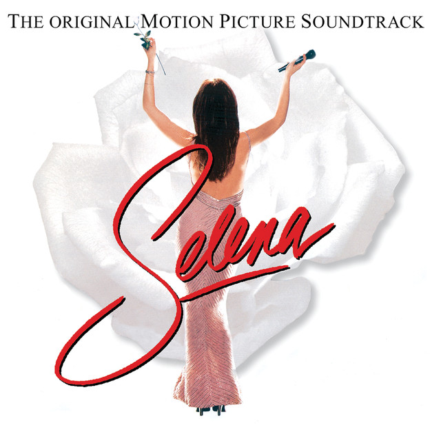 Selena The Original Motion Picture Soundtrack by Various Artists on