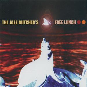 The Jazz Butcher's Free Lunch album