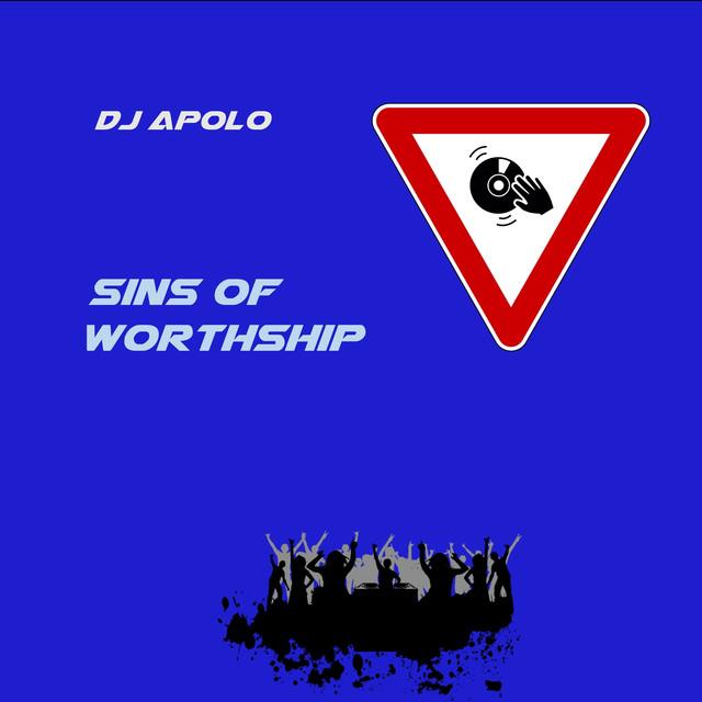 Sins of Worthship