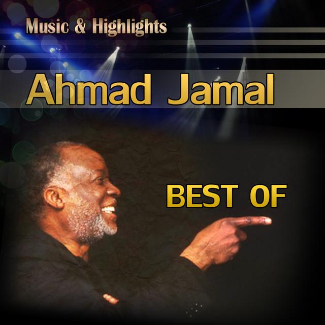 Ahmad Jamal Music & Highlights: Ahmad Jamal - Best Of album cover