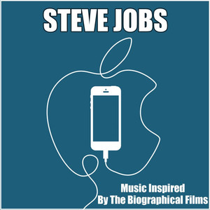 Steve Jobs (Music Inspired by the Biographical Films) album