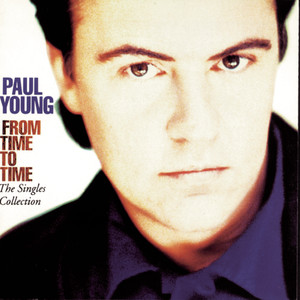 From Time To Time - The Singles Collection - Paul Young
