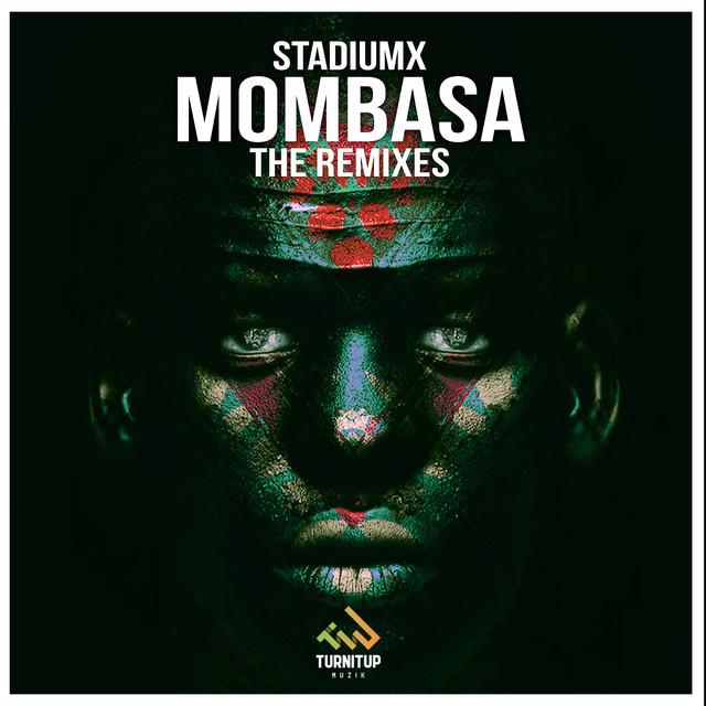 Mombasa (The Remixes)